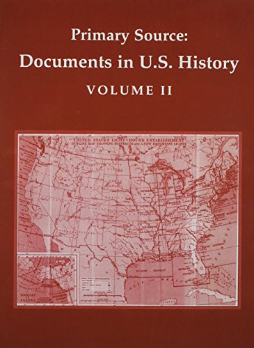 Primary Source: Documents In U.S. History Volume: Pearson Education