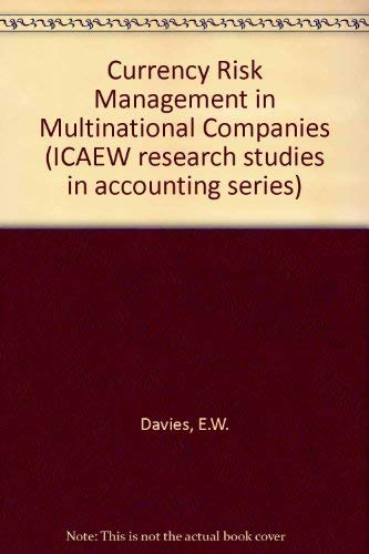 9780136053125: Currency Risk Management in Multinational Companies (ICAEW research studies in accounting series)