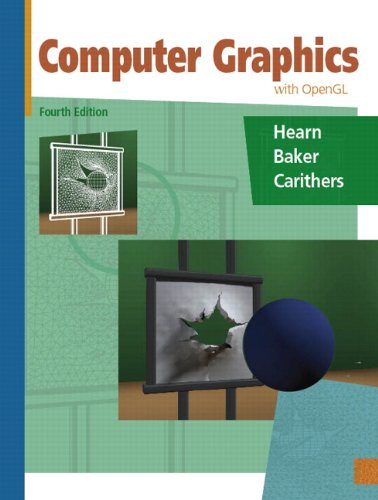 Computer Graphics with OpenGL: Donald D Hearn