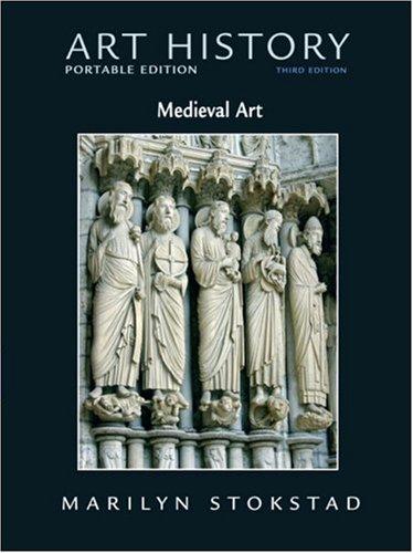 Art History Portable Edition, Book 2: Medieval: Marilyn Stokstad