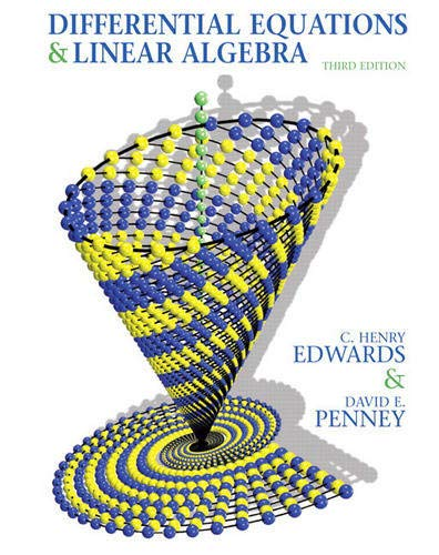 Differential Equations and Linear Algebra (3rd Edition): Edwards, C. Henry;
