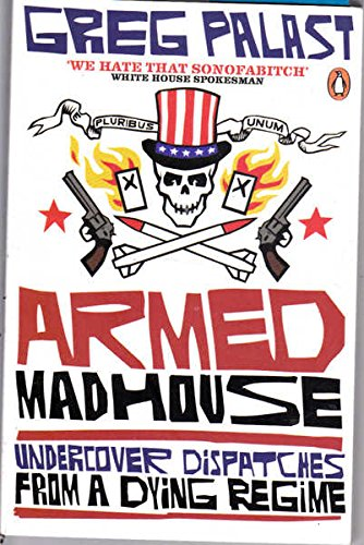 9780136054382: Armed Madhouse