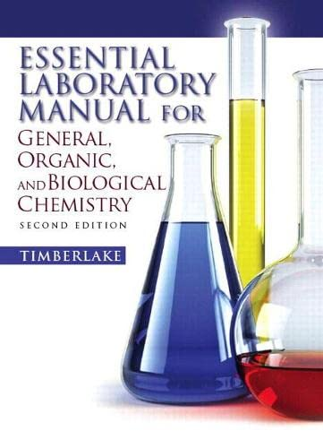 9780136055471: Essential Laboratory Manual for General, Organic and Biological Chemistry (2nd Edition)