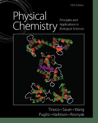 9780136056065: Physical Chemistry: Principles and Applications in Biological Sciences
