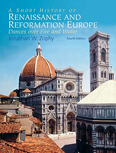 9780136056287: A Short History of Renaissance and Reformation Europe: Dances Over Fire and Water