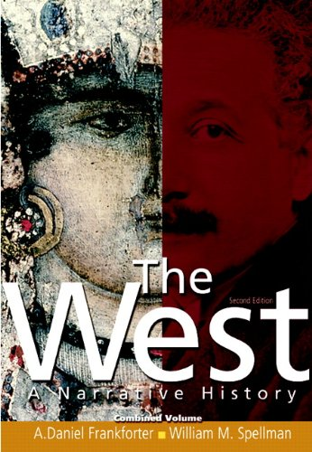 9780136056348: The West: A Narrative History, Combined Volume (2nd Edition)
