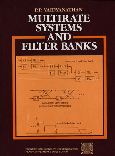 9780136057185: Multirate Systems and Filter Banks (Prentice-Hall Series in Signal Processing)