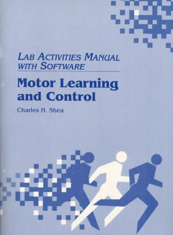 9780136057673: Motor Learning and Control: Lab Activities Manual With Software