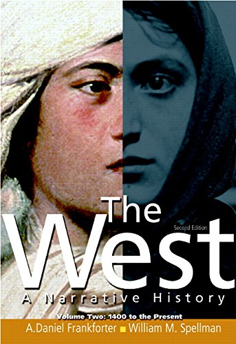 9780136058229: The West: A Narrative History, Volume 2: 1400 to the Present: A Narrative History: 1400 to the Present: v. 2