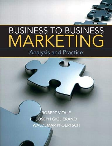 Business to Business Marketing: Giglierano, Joseph, Pfoertsch,