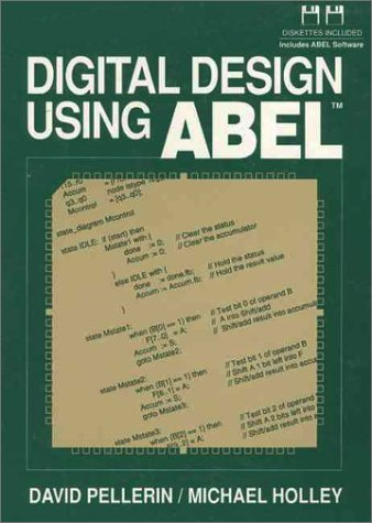 9780136058748: Digital Design Using Abel
