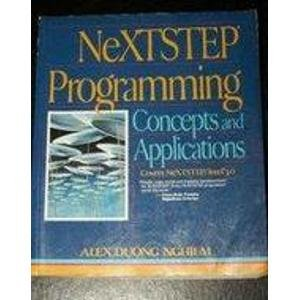 9780136059165: NeXTSTEP Programming: Concepts and Applications