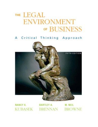 Legal Environment of Business (5th Edition): Kubasek, Nancy K.; Brennan, Bartley A.; Browne, M. ...