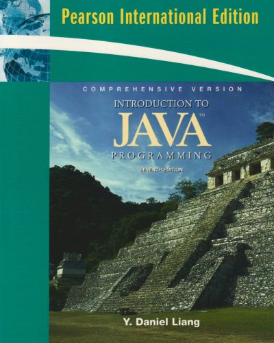 Introduction to Java Programming, Comprehensive Version: Y. Daniel Liang