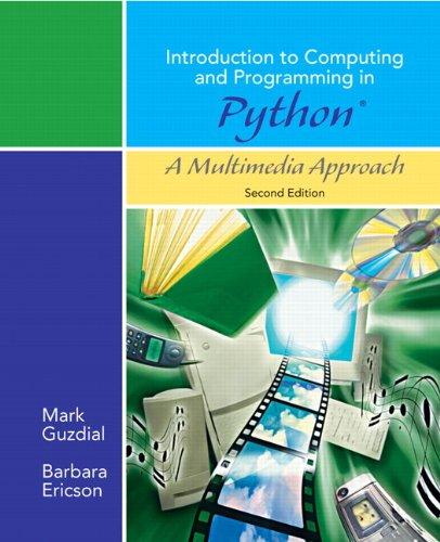 Introduction to Computing and Programming in Python,: Barbara Ericson; Mark