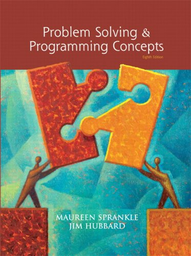 Problem Solving and Programming Concepts (8th Edition): Maureen Sprankle, Jim