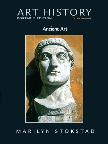 Art History Portable Edition, Book 1: Ancient: Marilyn Stokstad