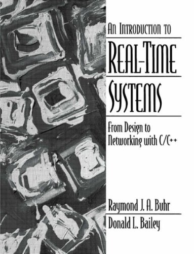 9780136060703: Introduction to Real-Time Systems: From Design to Networking with C/C++