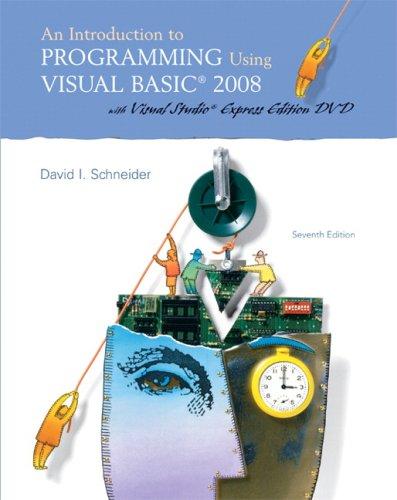 an introduction to programming using visual basic: David I. Schneider