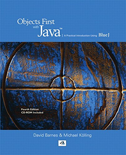 9780136060864: Objects First With Java: A Practical Introduction Using BlueJ (4th Edition)