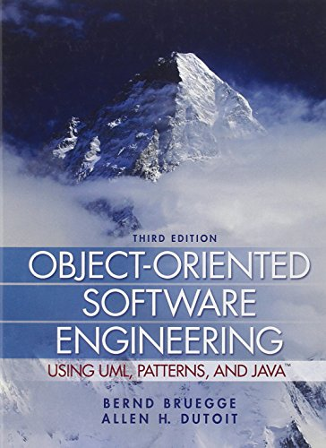 Object-Oriented Software Engineering: Using UML, Patterns and: Bernd Bruegge