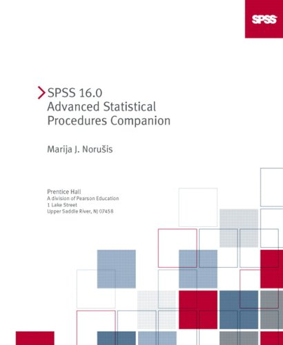 9780136061403: SPSS 16.0 Advanced Statistical Procedures Companion
