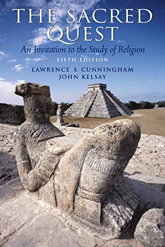 The Sacred Quest (5th Edition) (0136061524) by Lawrence S. Cunningham; John Kelsay