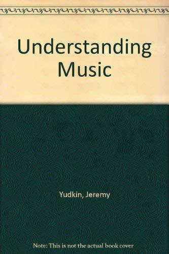 9780136063513: Understanding Music