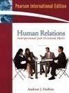 9780136063667: Human Relations: Interpersonal Job-Oriented Skills (10th International Edition)