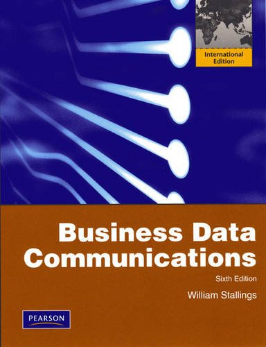 9780136065432: Business Data Communications: International Version