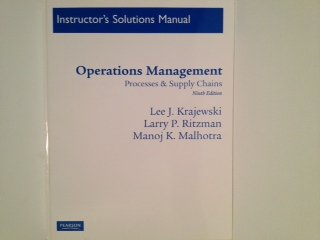 9780136065463: Instructor's Solutions Manual for Operations Management: Processes & Supply Chains. 9th Edition.