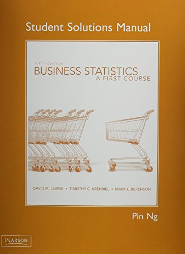 Student Solutions Manual for Business Statistics: A: David M. Levine,