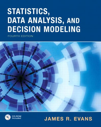 Statistics, Data Analysis & Decision Modeling (4th Edition): Evans, James R.