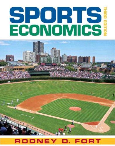 9780136066026: Sports Economics (3rd Edition)