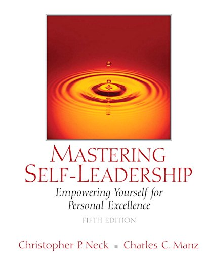 9780136066453: Mastering Self-Leadership: Empowering Yourself for Personal Excellence