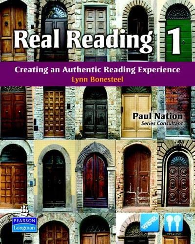 Real Reading 1: Creating an Authentic Reading: Bonesteel, Lynn