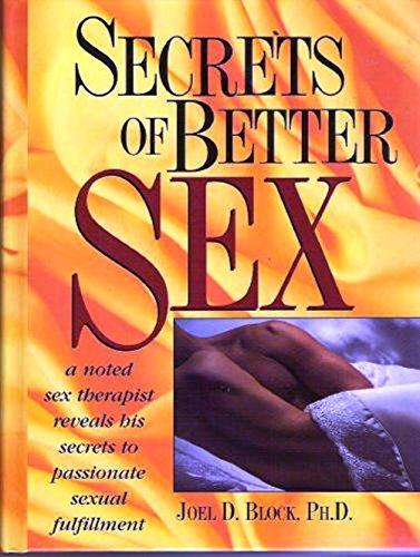 9780136066668: Secrets of Better Sex