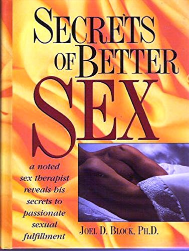 9780136066668: Secrets of Better Sex