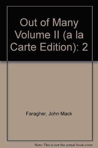 9780136066729: Out of Many, Volume 2, Unbound (for Books a la Carte Plus) (6th Edition)