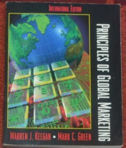 Principles of Global Marketing: International Edition (9780136066828) by Warren J. Keegan; Mark Green