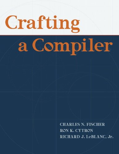 Crafting a Compiler: Cytron, Ron K.