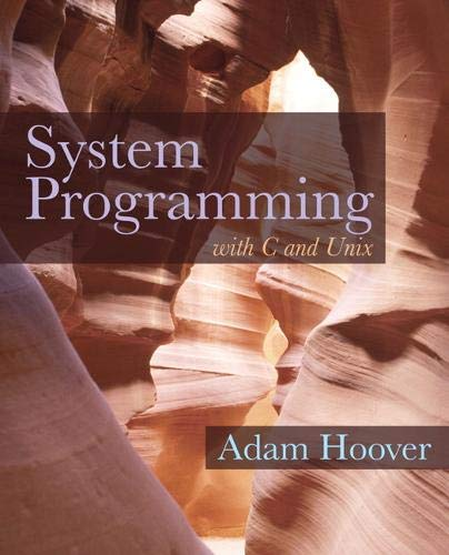 9780136067122: System Programming: with C and Unix