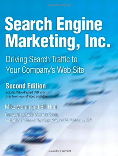 9780136068686: Search Engine Marketing, Inc.: Driving Search Traffic to Your Company's Web Site