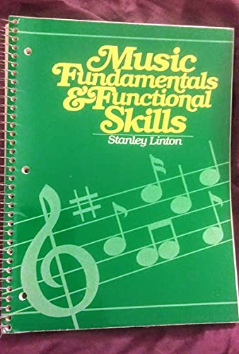 Music Fundamentals and Functional Skills: Stanley Linton