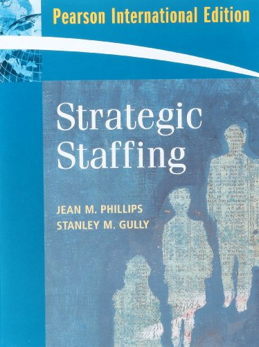 9780136069751: Strategic Staffing. Jean Phillips and Stanley Gully
