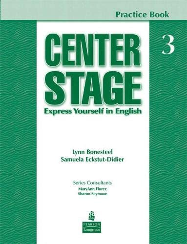 9780136070184: Center Stage 3 Practice Book