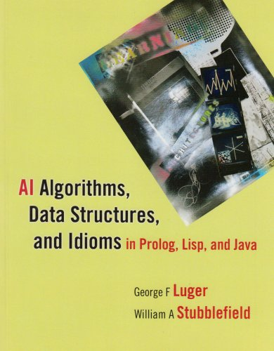 9780136070474: AI Algorithms, Data Structures, and Idioms in PROLOG, LISP, and Java