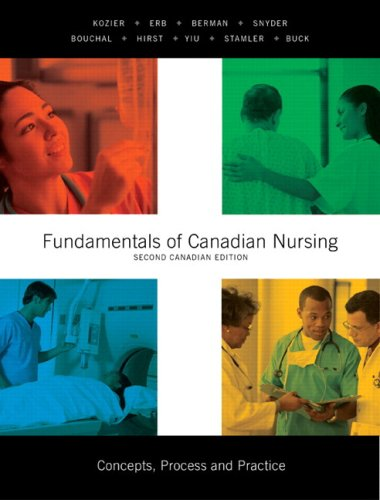 9780136070580: Fundamentals of Canadian Nursing: Concepts, Process, and Practice, Second Canadian Edition (2nd Edition)