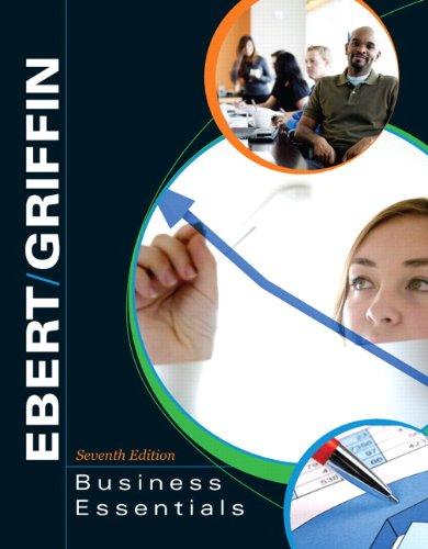 business essentials 7th edition ebert griffin