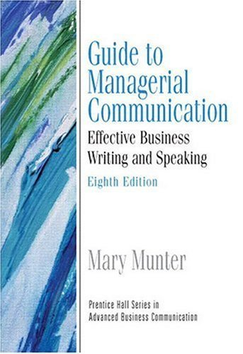 9780136071532: Guide to Managerial Communication